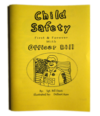 Child Safety First and Forever with Officer Bill - Coloring Book