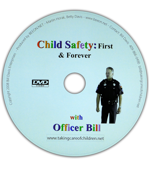 Child Safety First and Forever with Officer Bill DVD